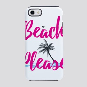 Beach Please iPhone 7 Tough Case