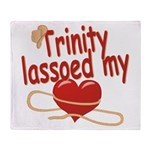 Trinity Lassoed My Heart Throw Blanket