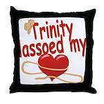 Trinity Lassoed My Heart Throw Pillow