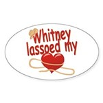 Whitney Lassoed My Heart Sticker (Oval)