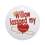 Willow Lassoed My Heart Ornament (Round)