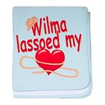 Wilma Lassoed My Heart baby blanket