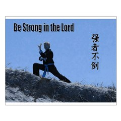 """""""Strong in the Lord"""" Posters"""