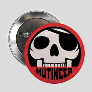 "Mutineer 2.25"" Button"