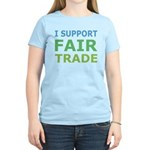 I Support Fair Trade Women's Light T-Shirt