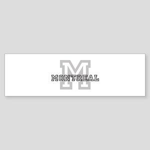 Letter M: Montreal Bumper Sticker