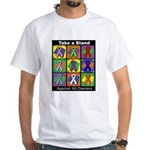Take a Stand Cancer Ribbons White T-Shirt