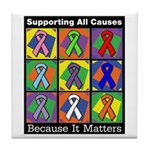 Supporting All Causes Tile Coaster