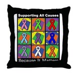 Supporting All Causes Throw Pillow