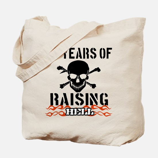 73 years of raising hell Tote Bag