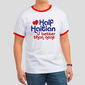 Half Haitian Ringer T