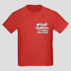 Half Haitian Kids Dark T-Shirt
