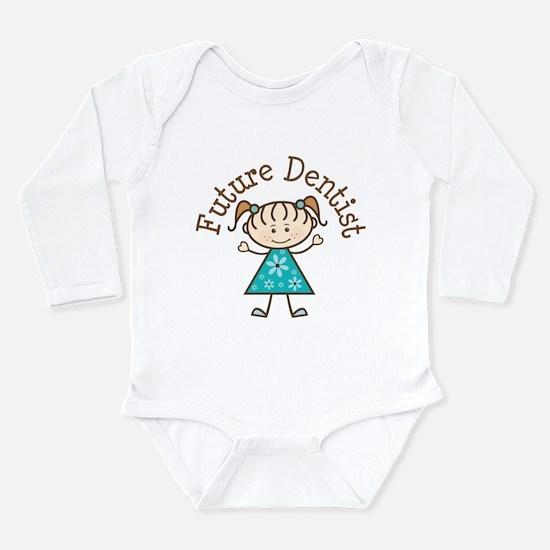 Future Dentist Girl Long Sleeve Infant Bodysuit