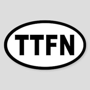 TTFN OVAL STICKERS Oval Sticker