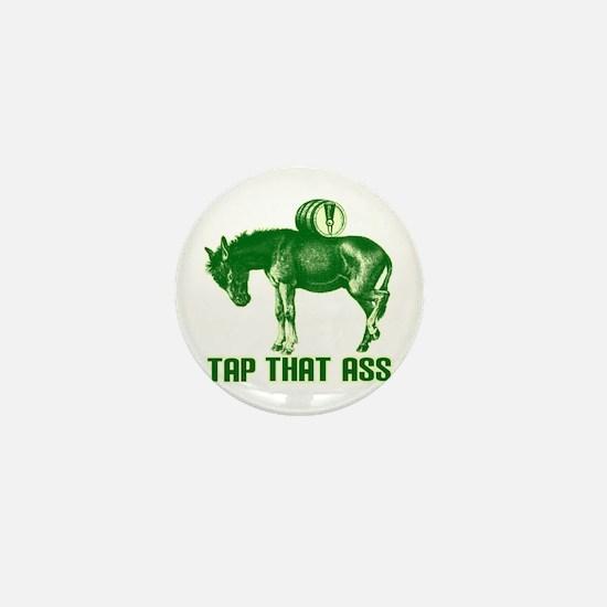 Tap That Ass Mini Button