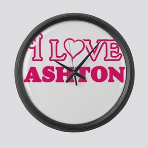 I Love Ashton Large Wall Clock