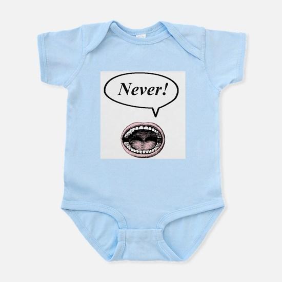 never! Infant Bodysuit