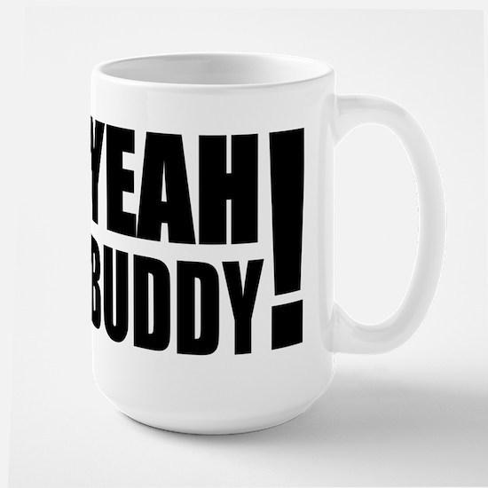 Yeah Buddy! (Black) Large Mug