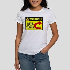 Warning Wide Right Turns Women's T-Shirt