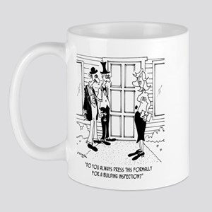 Dressing for a Building Inspection Mug