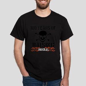100 years of raising hell Dark T-Shirt
