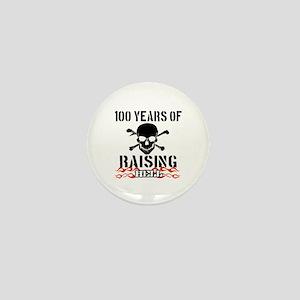 100 years of raising hell Mini Button