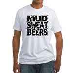 Mud, Sweat & Beers Fitted T-Shirt