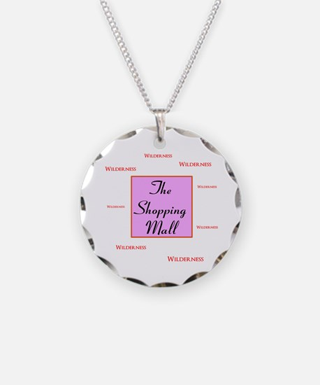 The Shopping Mall Necklace