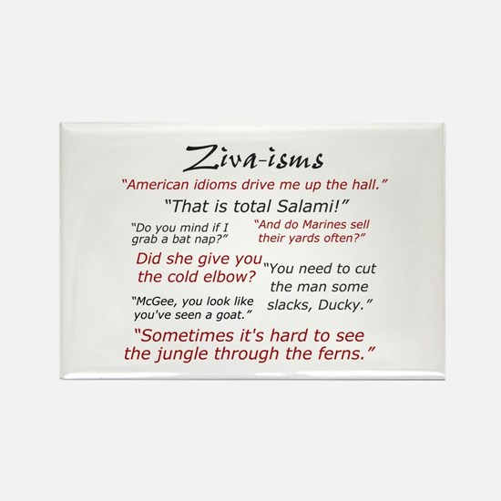 Ziva-isms Rectangle Magnet