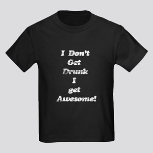 Vintage I Don't Get Drunk 3 Kids Dark T-Shirt