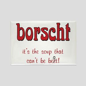 Borscht can't be beet Rectangle Magnet