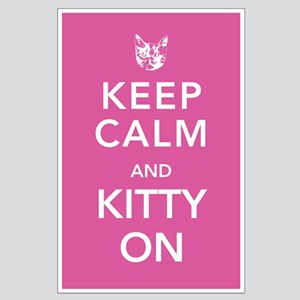 Keep Calm and Kitty On Large Poster