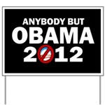 Anybody but Obama Yard Sign