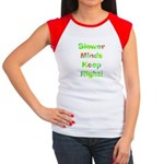 Slower Minds Keep Right Gifts Women's Cap Sleeve T