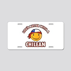 Life's better with a Chilean Aluminum License Plat