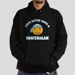 Life's better with a Guatemalan Hoodie (dark)