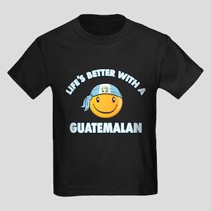 Life's better with a Guatemalan Kids Dark T-Shirt