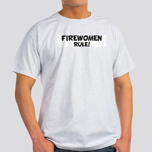FIREWOMEN Rule! Ash Grey T-Shirt