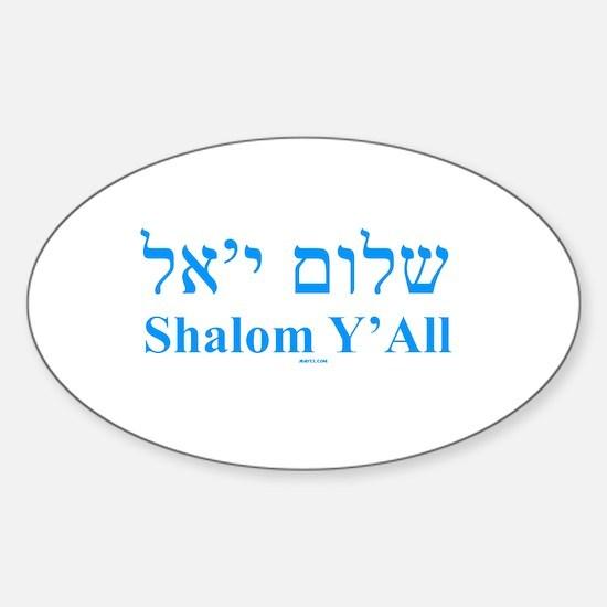 Shalom Y'All English Hebrew Sticker (Oval)