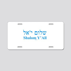 Shalom Y'All English Hebrew Aluminum License Plate