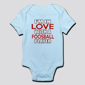 I Am In Love With Foosball Player Infant Bodysuit