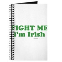 Fight Me Im Irish Journal
