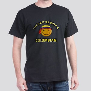 Life's better with a Columbian Dark T-Shirt