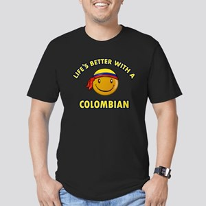 Life's better with a Columbian Men's Fitted T-Shir