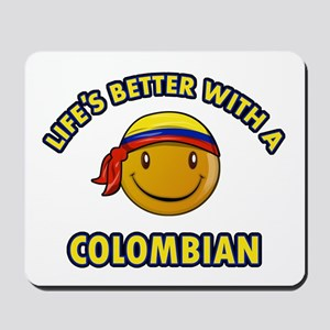 Life's better with a Columbian Mousepad