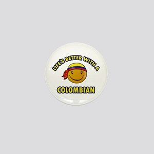 Life's better with a Columbian Mini Button