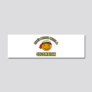 Life's better with a Columbian Car Magnet 10 x 3