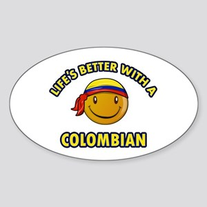 Life's better with a Columbian Sticker (Oval)