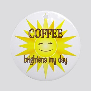 Coffee Brightens Ornament (Round)