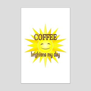 Coffee Brightens Mini Poster Print